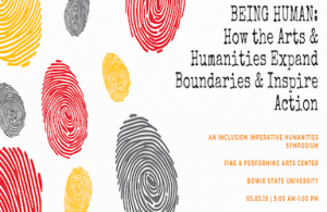 BEING HUMAN: An Inclusion Imperative Humanities Symposium